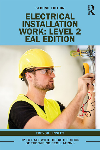 Electrical Installation Work: Level 2 EAL Edition book cover