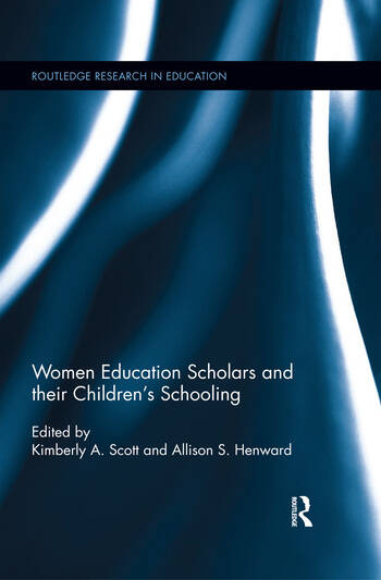 Women Education Scholars and their Children's Schooling book cover
