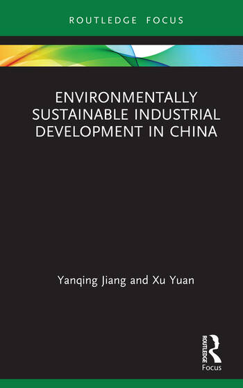 Environmentally Sustainable Industrial Development in China book cover