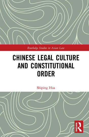 Chinese Legal Culture and Constitutional Order book cover
