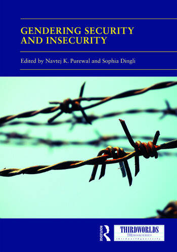 Gendering Security and Insecurity Post/Neocolonial Security Logics and Feminist Interventions book cover