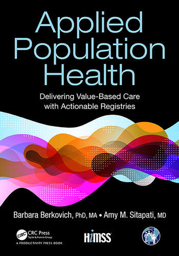 Applied Population Health Delivering Value-Based Care with Actionable Registries book cover