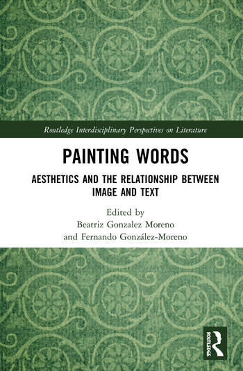 Painting Words Aesthetics and the Relationship between Image and Text book cover