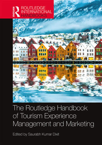 The Routledge Handbook of Tourism Experience Management and Marketing book cover