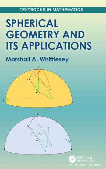 Spherical Geometry and Its Applications book cover