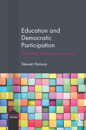 Education and Democratic Participation The Making of Learning Communities book cover