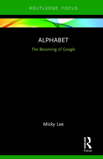 Alphabet The Becoming of Google book cover