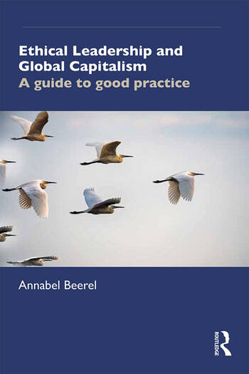 Ethical Leadership and Global Capitalism A Guide to Good Practice book cover
