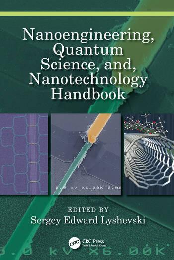 Nanoengineering, Quantum Science, and, Nanotechnology Handbook book cover