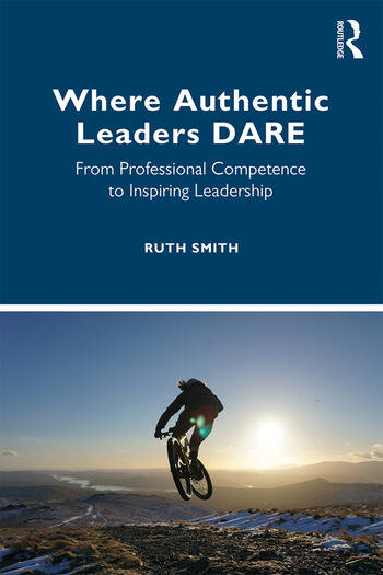 Where Authentic Leaders DARE From Professional Competence to Inspiring Leadership book cover