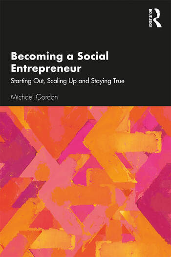 So You Want to be a Social Entrepreneur? Starting Out, Scaling Up and Staying True book cover