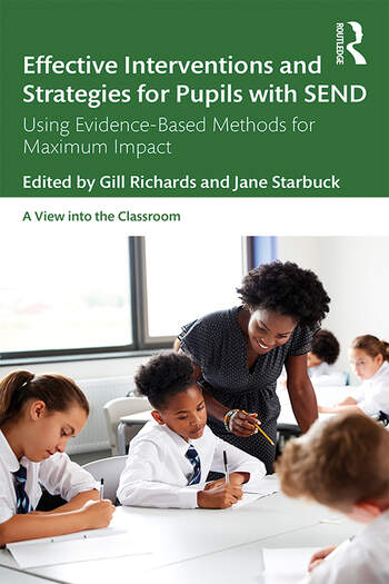 Effective Interventions and Strategies for Pupils with SEND Using Evidence-Based Methods for Maximum Impact book cover