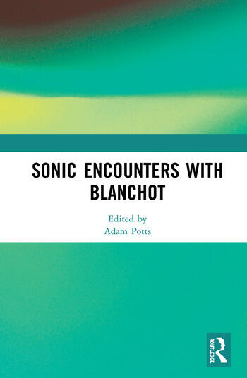 Sonic Encounters with Blanchot book cover