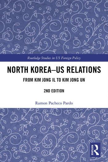 North Korea - US Relations Kim Jong Il to Kim Jong Un book cover