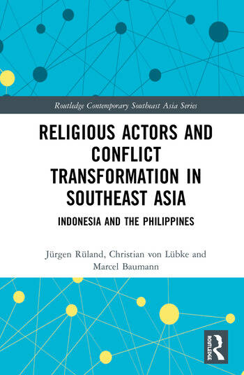 Religious Actors and Conflict Transformation in Southeast Asia Indonesia and the Philippines book cover
