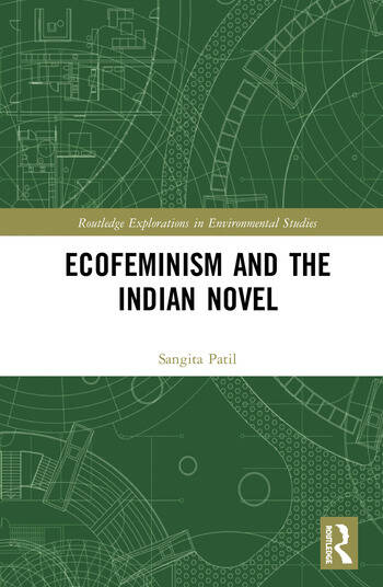 Ecofeminism and the Indian Novel book cover