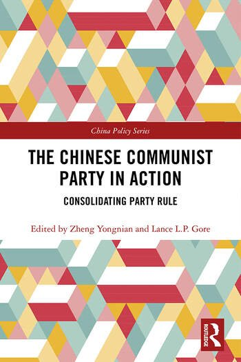 The Chinese Communist Party in Action Consolidating Party Rule book cover