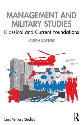 Management and Military Studies Classical and Current Foundations book cover