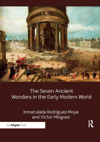 The Seven Ancient Wonders in the Early Modern World book cover