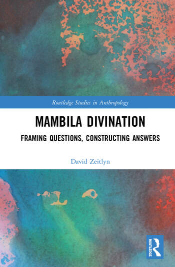 Mambila Divination Framing Questions, Constructing Answers book cover