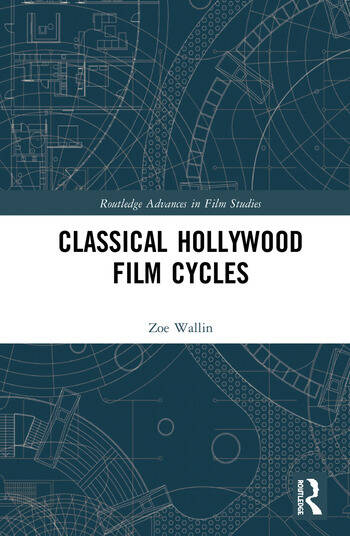 Classical Hollywood Film Cycles book cover