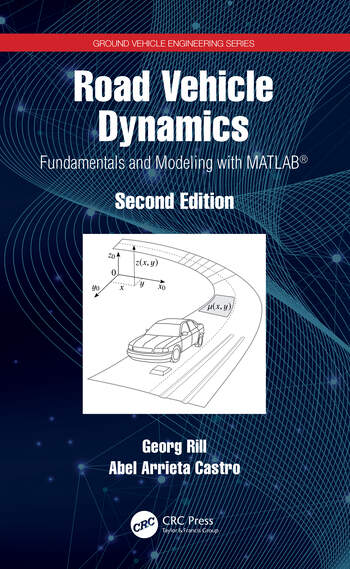 Road Vehicle Dynamics Fundamentals and Modeling with MATLAB® book cover