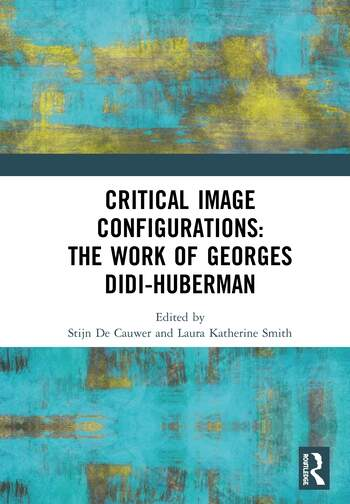 Critical Image Configurations in the Work of Georges Didi-Huberman book cover