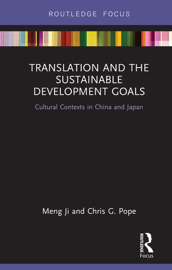 Translation and the Sustainable Development Goals Cultural Contexts in China and Japan book cover