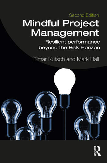 Mindful Project Management Resilient Performance Beyond the Risk Horizon book cover