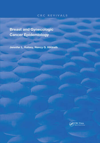 Breast and Gynecologic Cancer Epidemiology book cover