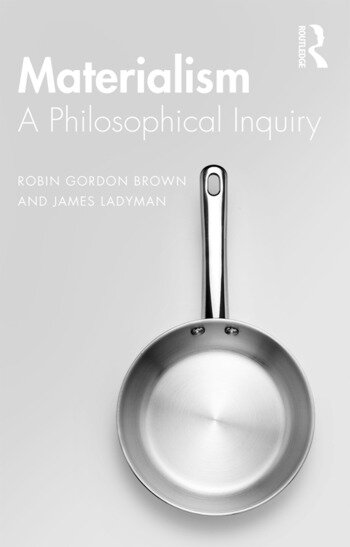 Materialism A Historical and Philosophical Inquiry book cover
