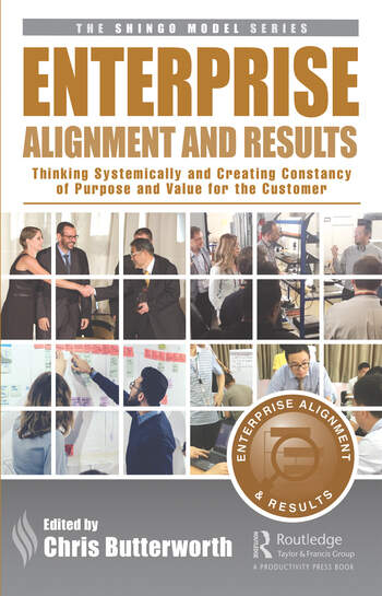 Enterprise Alignment and Results Thinking Systemically and Creating Consistency of Purpose and Value for the Customer book cover