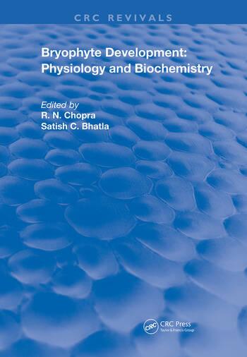Bryophyte Development Physiology and Biochemistry book cover