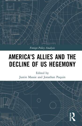 America's Allies and the Decline of US Hegemony book cover