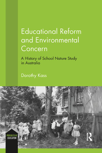 Educational Reform and Environmental Concern A History of School Nature Study in Australia book cover