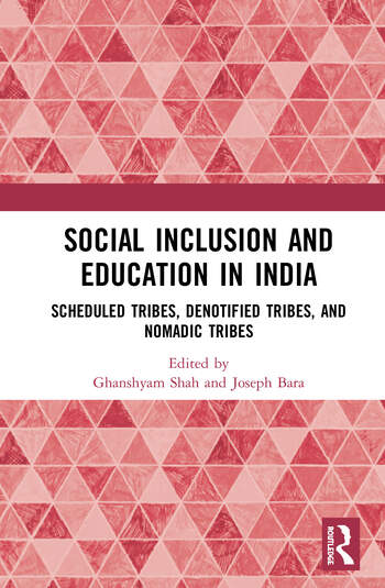 Social Inclusion and Education in India Scheduled Tribes, Denotified Tribes, and Nomadic Tribes book cover