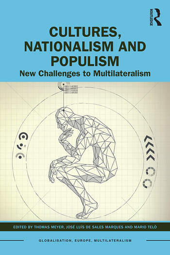 Cultures, Nationalism and Populism New Challenges to Multilateralism book cover