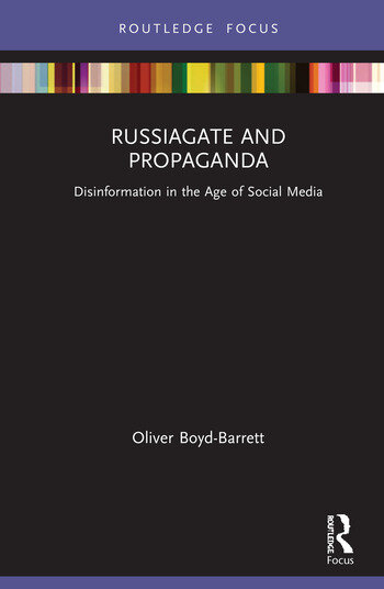 RussiaGate and Propaganda Disinformation in the Age of Social Media book cover