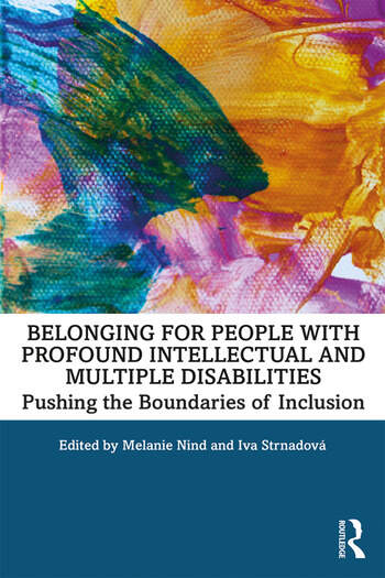Belonging for People with Profound Intellectual and Multiple Disabilities Pushing the Boundaries of Inclusion book cover