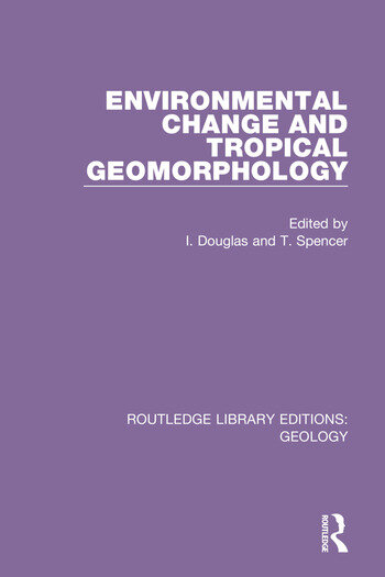 Environmental Change and Tropical Geomorphology book cover