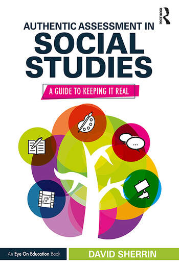Authentic Assessment in Social Studies A Guide to Keeping it Real book cover