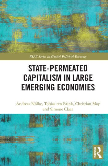 State-permeated Capitalism in Large Emerging Economies book cover