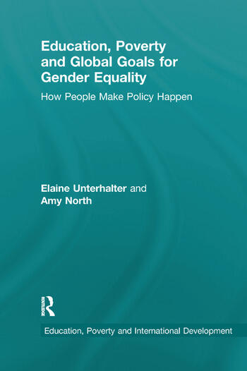 Education, Poverty and Global Goals for Gender Equality How People Make Policy Happen book cover