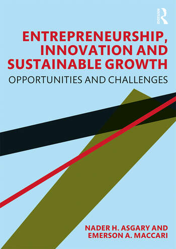 Entrepreneurship, Innovation and Sustainable Growth Opportunities and Challenges book cover
