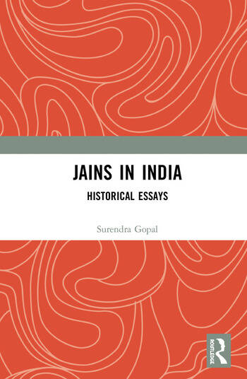 Jains in India Historical Essays book cover