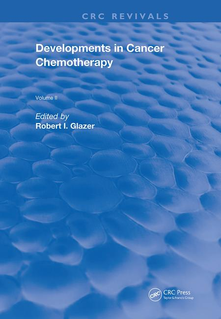 Developments In Cancer Chemotherapy Vol. 2 book cover