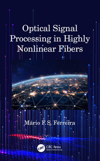 Optical Signal Processing in Highly Nonlinear Fibers book cover