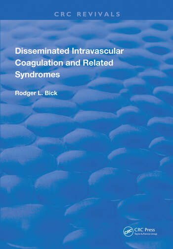 Disseminated Intravascular Coagulation and Related Syndromes book cover