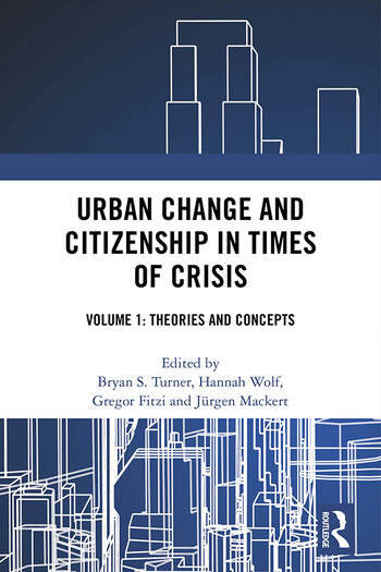 Urban Change and Citizenship in Times of Crisis Volume 1: Concepts and Theory book cover