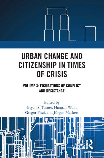 Urban Change and Citizenship in Times of Crisis Volume 3: Citizenship, Human Rights and Religion book cover